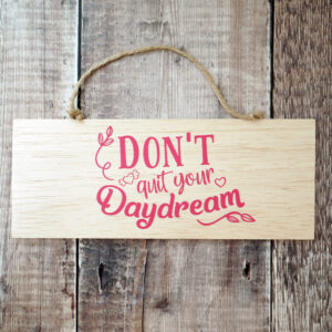 Don't quit daydream2