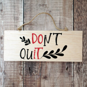 dont-quit2