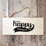 Choose Happy Thoughts